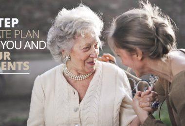 6StepEstatePlanForYouAndYourParents-ElderLawFirm